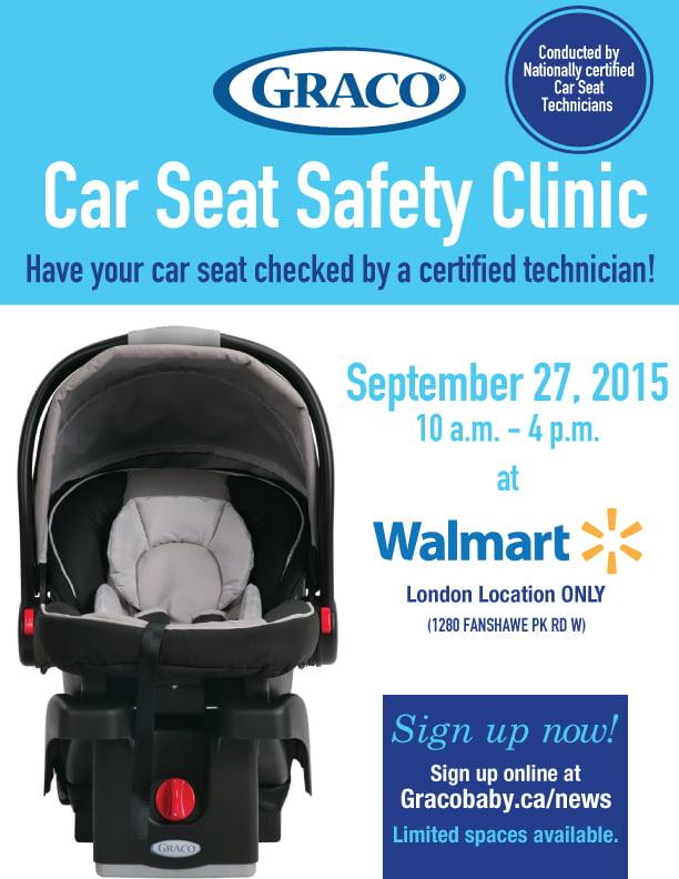 Graco Car Seat Clinic @ Walmart (Hyde Park) – London Car Seat Safety